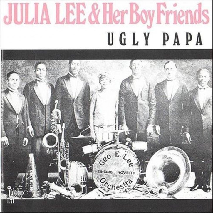 Julia Lee & Her Boy Friends - Ugly Papa
